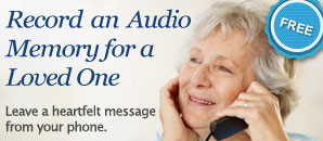 Add an audio memory to your loved one's tribute